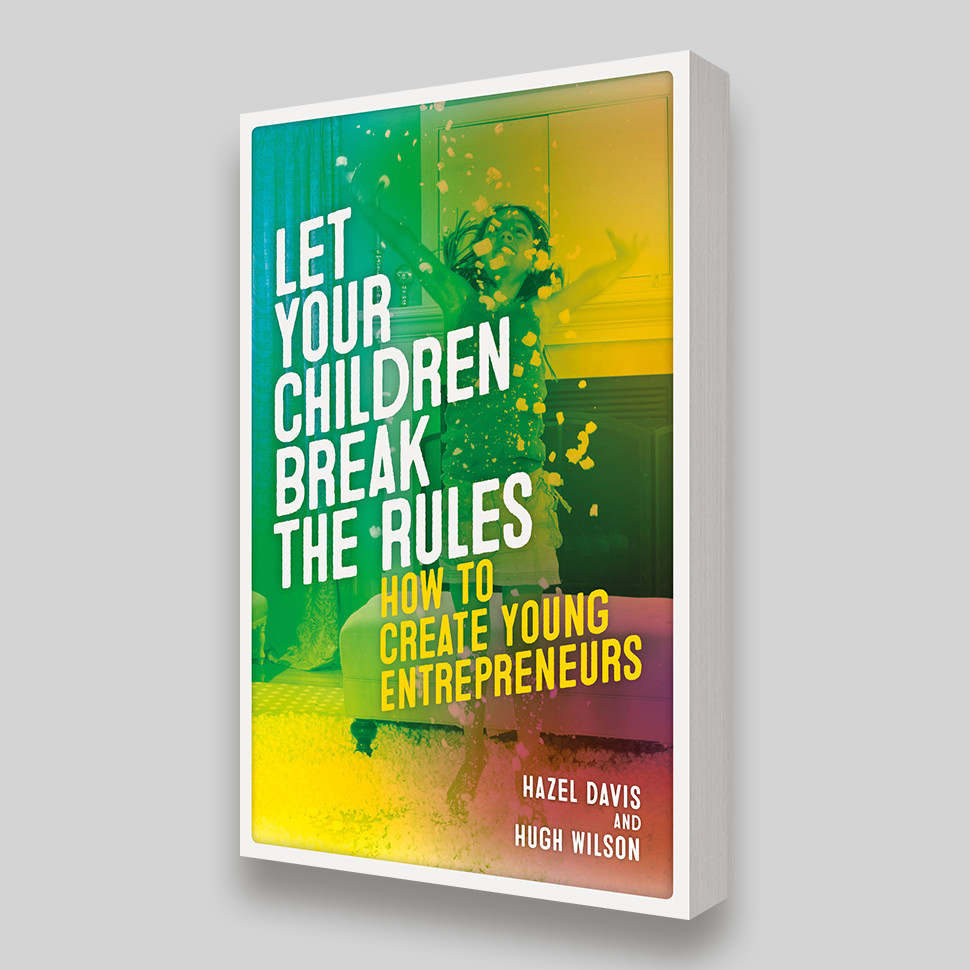 Let Your Children Break The Rules cover - Accent Press