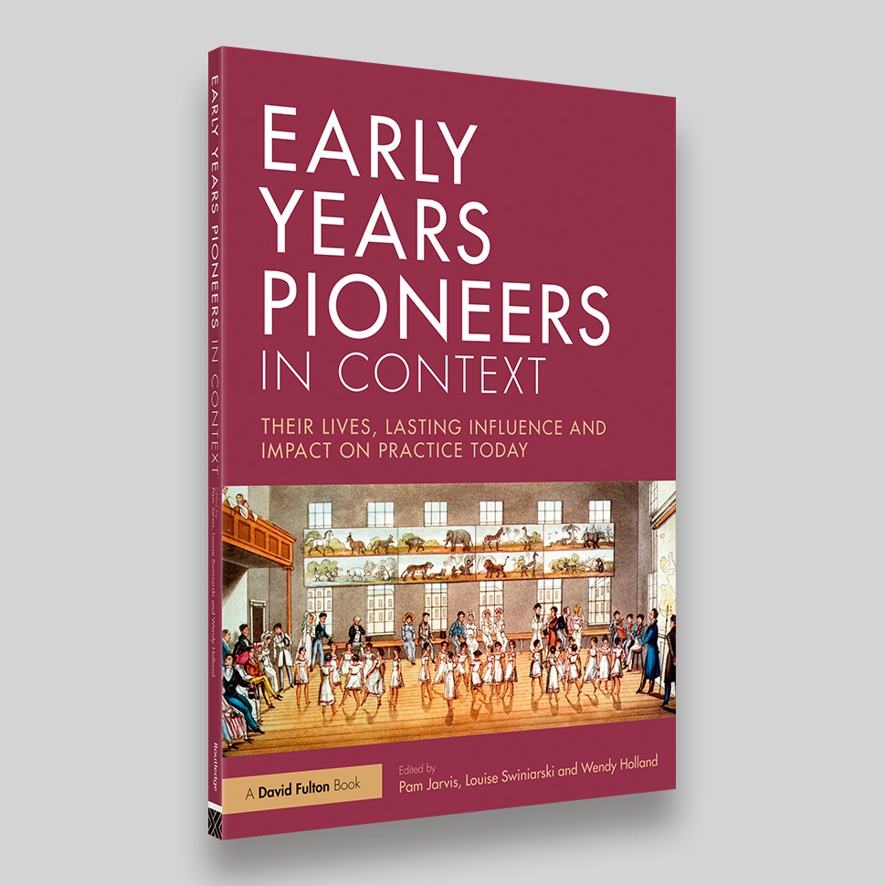 Early Years Pioneers in Context – David Fulton