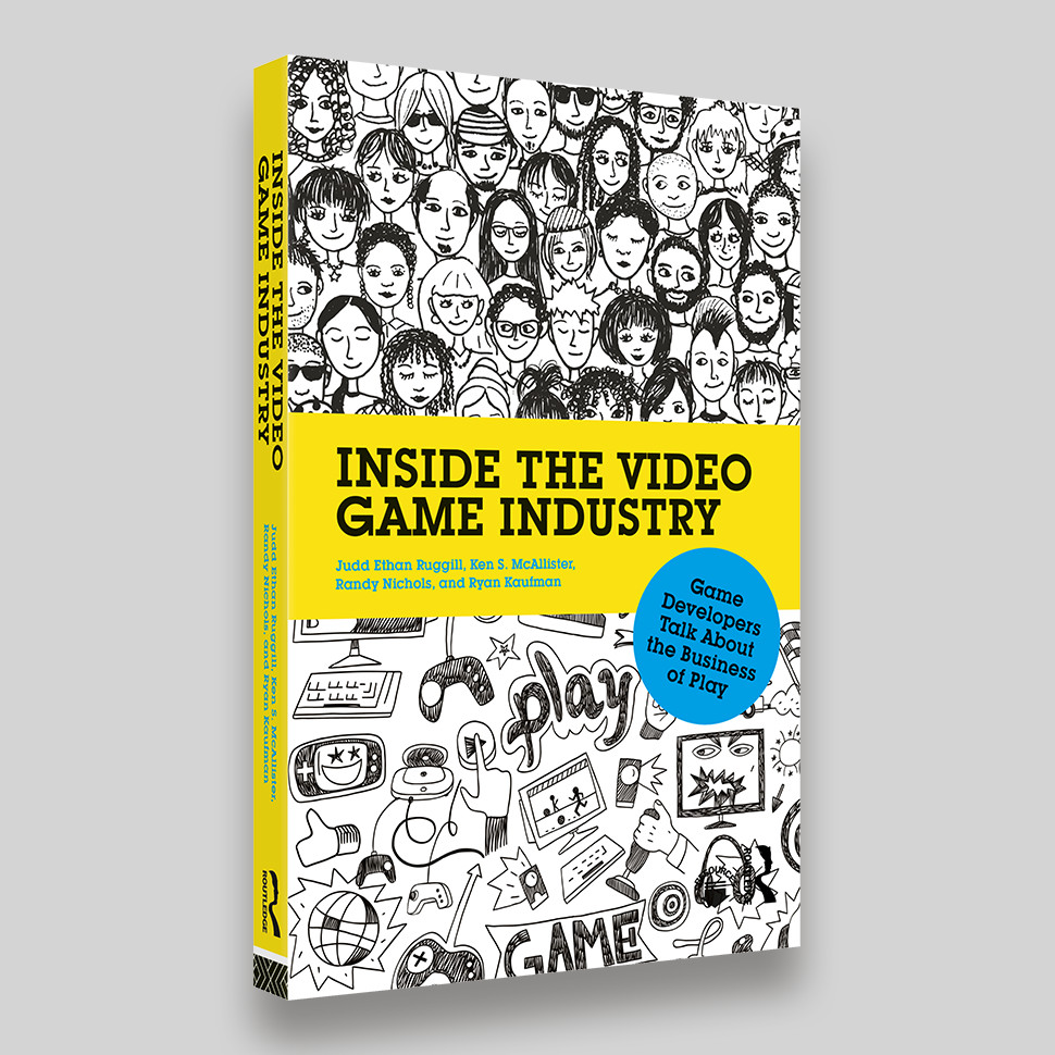 Inside The Video Game Industry Book Cover