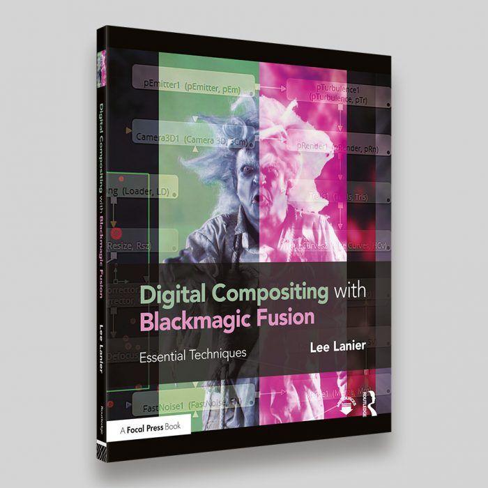 Digital Composition with BlackMagic Fusion – David Fulton