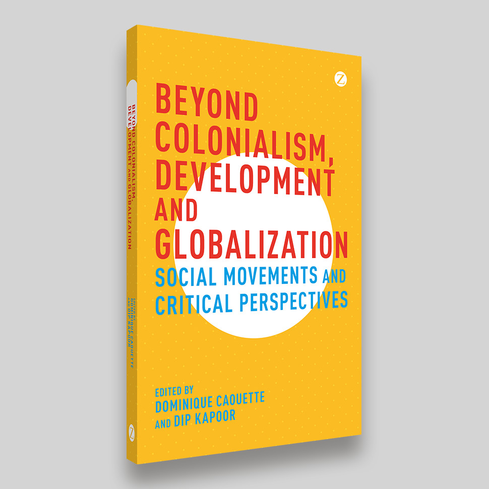 Beyond Colonialism, Development and Globalization Book Cover
